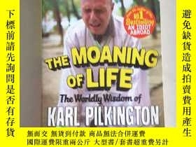二手書博民逛書店The罕見Moaning Of LifeY2670 Karl P