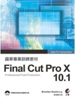 二手書博民逛書店《蘋果專業訓練教材:Final Cut Pro X 10.1(附