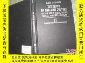 二手書博民逛書店Depth罕見of Shallow Culture: The H
