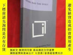 二手書博民逛書店RICHES罕見AND THE SPIRIT (小16開 ) 【詳見圖】Y5460 Literary Lic
