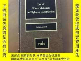 二手書博民逛書店Use罕見of Waste Materials in Highw