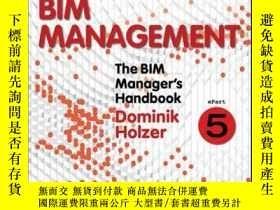 二手書博民逛書店The罕見BIM Manager s Handbook, Part 5: Day-to-Day BIM Manag