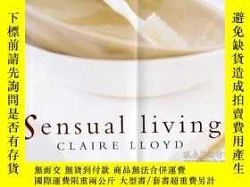 二手書博民逛書店Sensual罕見LivingY346464 Lloyd, Cl