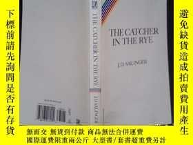 二手書博民逛書店THE罕見CATCHER IN THE RYE(详见图)Y6583 J.D.SALINGER 详见图 出版1
