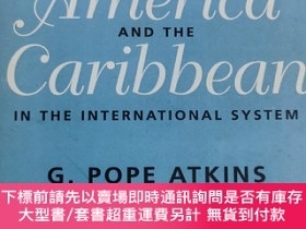 二手書博民逛書店英文原版:LATIN罕見AMERICA AND THE CARIBBEAN IN THE INTERNATIO