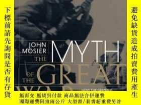 二手書博民逛書店The罕見Myth Of The Great WarY255562 Mosier, John Harperco