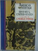 ~書寶 書T3 /歷史_ZCK ~American Heritage_Vol 12_A World Power