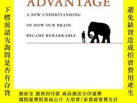 二手書博民逛書店The罕見Human Advantage: A New Understanding Of How Our Brai