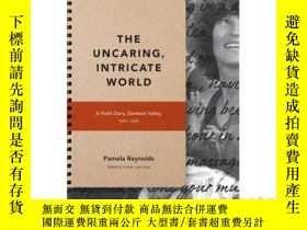 二手書博民逛書店The罕見Uncaring, Intricate World:
