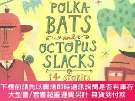 二手書博民逛書店Polka-bats罕見And Octopus SlacksY255174 Brown, Calef Houg
