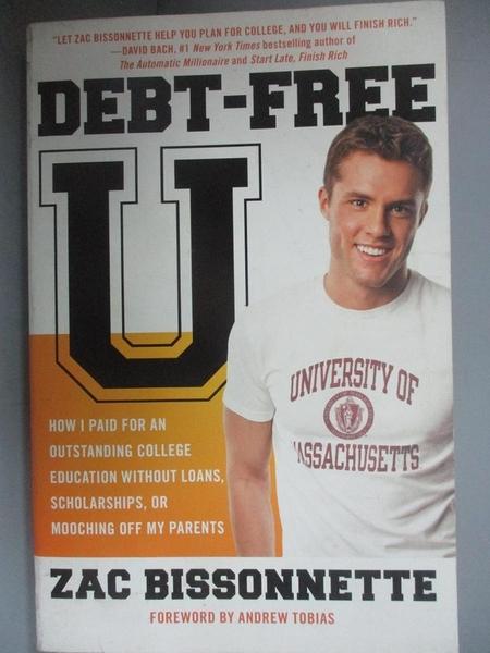 【書寶二手書T1/宗教_NKY】Debt-Free U-How I Paid for an Outstan..._Bissonnette