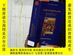二手書博民逛書店UNITE罕見ET SPIRITUALITE 單位和靈性 32開