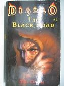 【書寶二手書T7/原文小說_ACK】Diablo-The Black Road