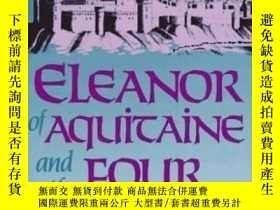二手書博民逛書店Eleanor罕見Of Aquitaine And The Four KingsY256260 Amy Rut