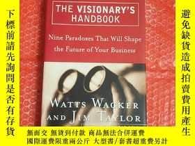 二手書博民逛書店the罕見visionary s handbook 有遠見的人的