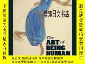 二手書博民逛書店【罕見】 The Art Of Being HumanY175576 Richard Janaro Longm