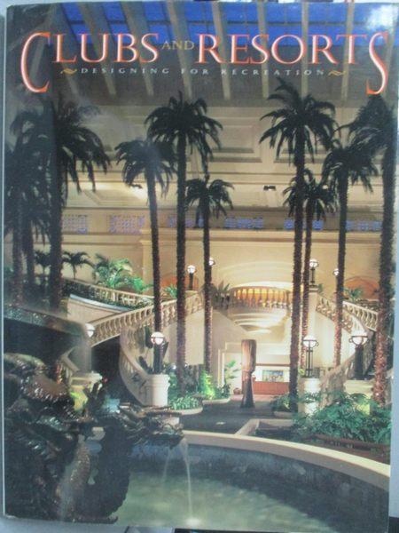 【書寶二手書T8/原文書_QYD】Clubs And Resorts