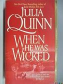 【書寶二手書T5/原文小說_AC5】When he was Wicked_Julia Quinn