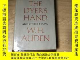 二手書博民逛書店(罕見3天,初版)The Dyer s Hand and other Essays 奧登《染匠之手》英文原版, 憑