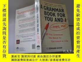 二手書博民逛書店A罕見GRAMMAR BOOK FOR YOU AND IY205889 C. Edward Good Cap