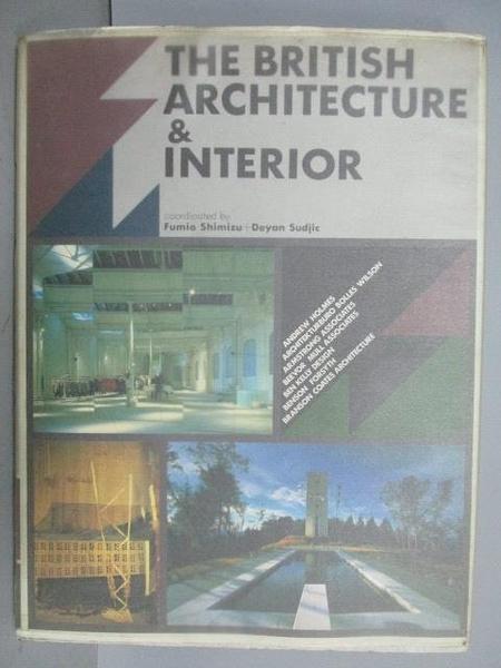 【書寶二手書T5/建築_PLK】The British Architecture & Interior
