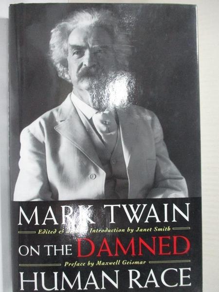 【書寶二手書T9/原文小說_HF9】Mark Twain on the Damned Human Race_Mark Twain