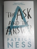【書寶二手書T5/原文小說_HHG】The Ask and the Answer_Ness, Patrick