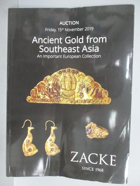【書寶二手書T3/收藏_QBM】ZACKE_Ancient Gold From Southeast Asia_2019/11/15