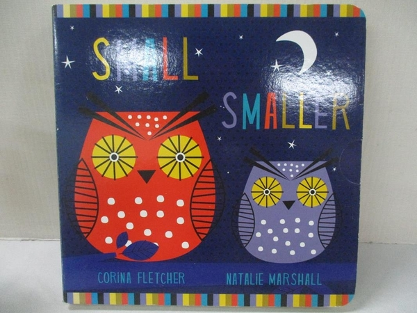 【書寶二手書T1/少年童書_C1V】Small, Smaller, Smallest_Corina Fletcher,Natalie Marshall