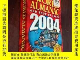 二手書博民逛書店THE罕見WORLD ALMANAC AND BOOK OF FACTS(2004)《世界年鑒》和《史實之書》