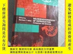 二手書博民逛書店英文書罕見neuroendocrinology of reproduction生殖神經內分泌學Y16354 請