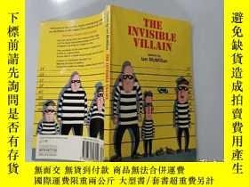 二手書博民逛書店The罕見Invisible Villain:隱形惡棍Y200392
