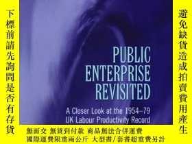 二手書博民逛書店Public罕見Enterprise Revisited: A