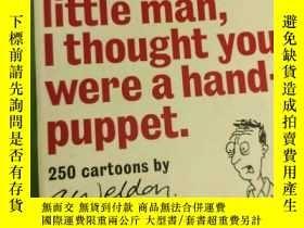 二手書博民逛書店i m罕見so sorry little man i thoug