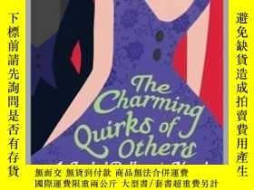 二手書博民逛書店The罕見Charming Quirks Of Others迷人的怪事,英文原版Y449990 Alexand