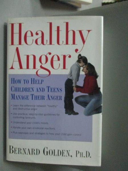 【書寶二手書T4/親子_XFH】Healthy Anger-How to Help Children and Teens