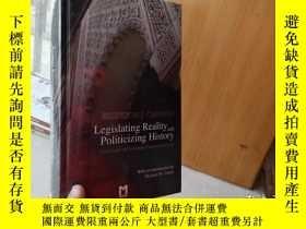 二手書博民逛書店Legislating罕見Reality and Politic