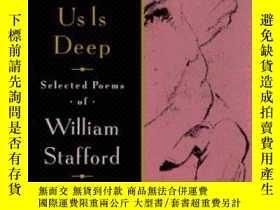 二手書博民逛書店The罕見Darkness Around Us Is DeepY364682 Stafford, Willia