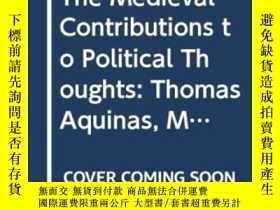 二手書博民逛書店The罕見Medieval Contributions To Political ThoughtY256260