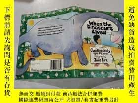 二手書博民逛書店when罕見the dinosaurs lived:當恐龍還活著的時候Y212829