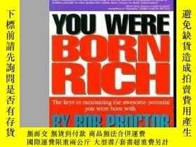 二手書博民逛書店You罕見Were Born RichY364682 Bob Proctor Lifesuccess Prod
