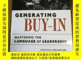 二手書博民逛書店Generating罕見Buy-In: Mastering th