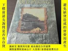 二手書博民逛書店Old罕見Peking: City of the Ruler o