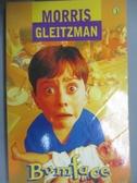 【書寶二手書T5/原文小說_HHH】Bumface_Morris Gleitzman