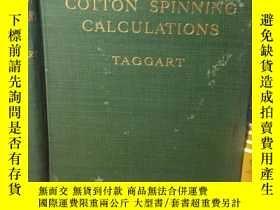 二手書博民逛書店1909年布面精裝版18.5*12.5罕見COTTON SPIN
