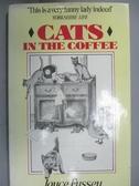 【書寶二手書T6/原文小說_QEZ】Cats in the Coffee_Joyce Fussey