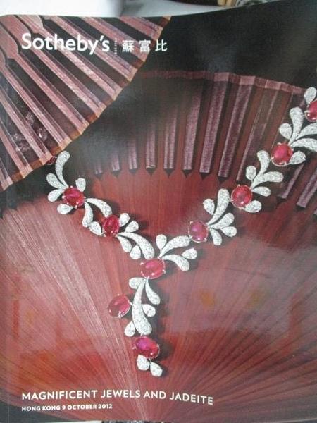 【書寶二手書T8/收藏_ZJE】Sotheby s_Magnificent Jewels…_2012/10/9