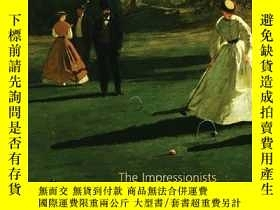 二手書博民逛書店The罕見Impressionists at Leisure印象派畫家的日常生活,英文原版Y449990 Pa