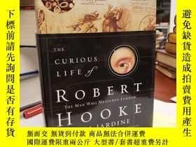 二手書博民逛書店The罕見Curious Life of Robert Hooke: The Man Who Measured L