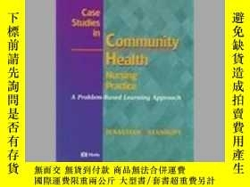 二手書博民逛書店Case罕見Studies In Community Health Nursing PracticeY3646